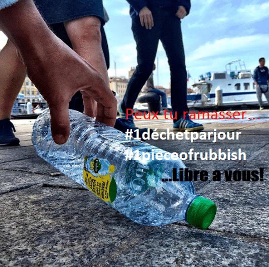 déchet, [1 Piece of Rubbish] Pour faire briller notre ville, ramassons un déchet par jour, Made in Marseille, Made in Marseille