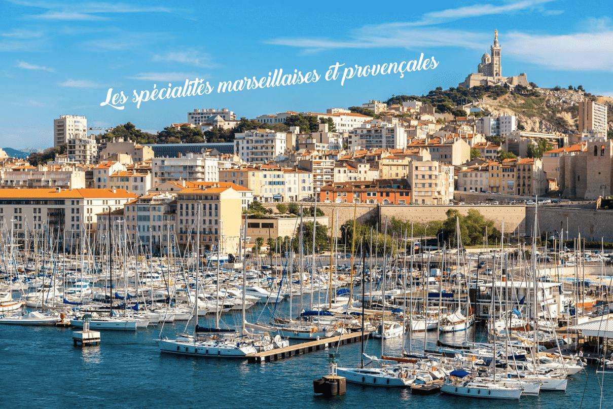 spécialités, Connaissez-vous toutes les spécialités marseillaises et provençales ?, Made in Marseille, Made in Marseille