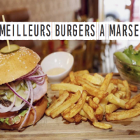 Les meilleurs burgers de Marseille