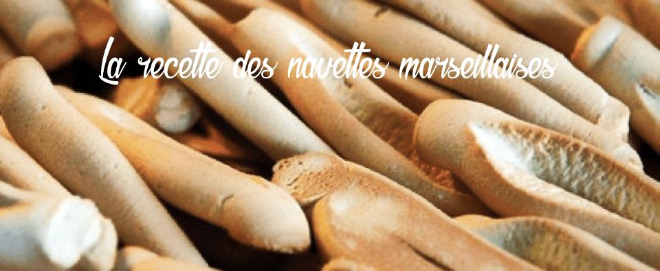 La Recette Des Navettes Marseillaises A La Fleur D Oranger