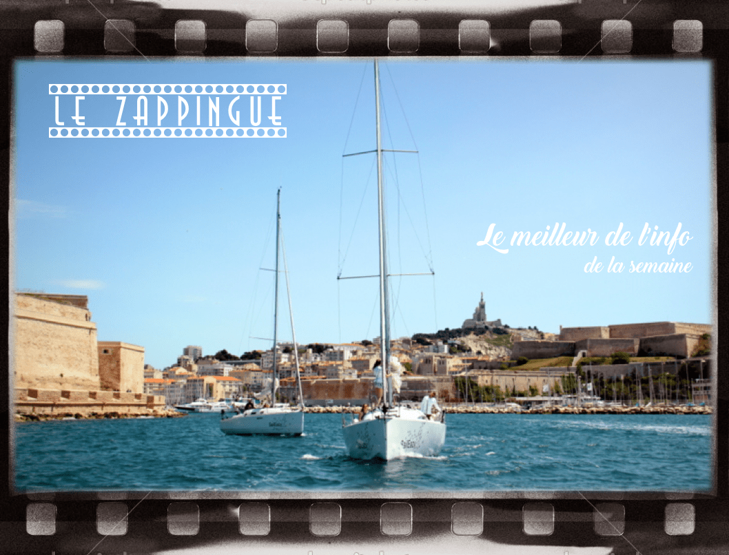 , Le Zapping de l'info positive et insolite 100% Made in Marseille #21