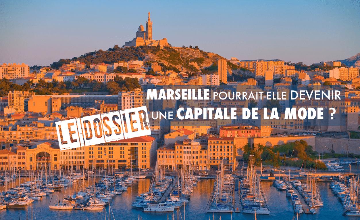 LE DOSSIER – Marseille pourrait-elle devenir une capitale de la mode ?