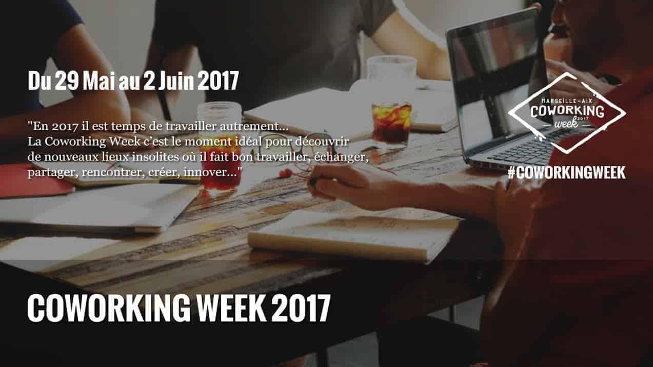 , Découvrez le programme de la Coworking Week 2017 !, Made in Marseille, Made in Marseille