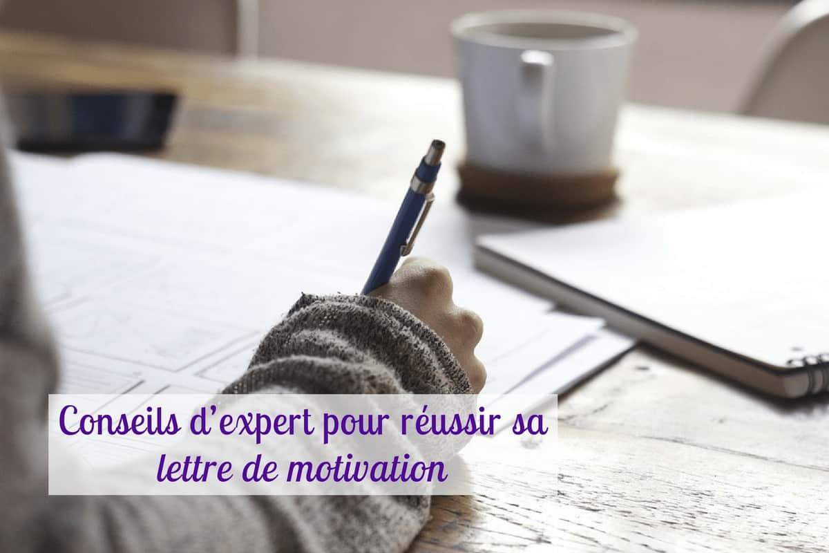 conseils d u2019expert pour r u00e9ussir sa lettre de motivation
