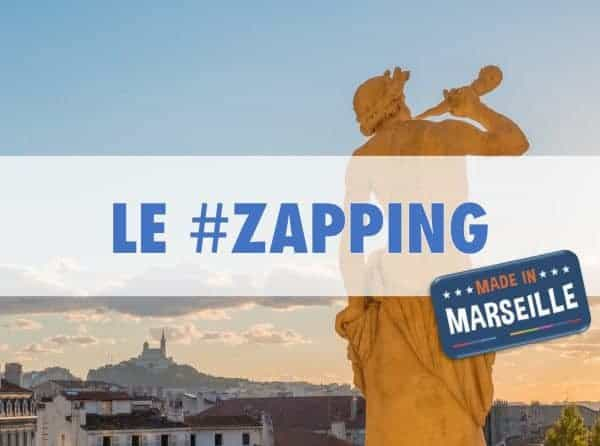 Le Zapping de l'info positive et insolite 100% Made in Marseille #45