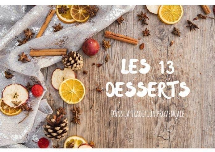 la liste des 13 desserts dans le repas de no 235 l de la tradition proven 231 ale made in marseille