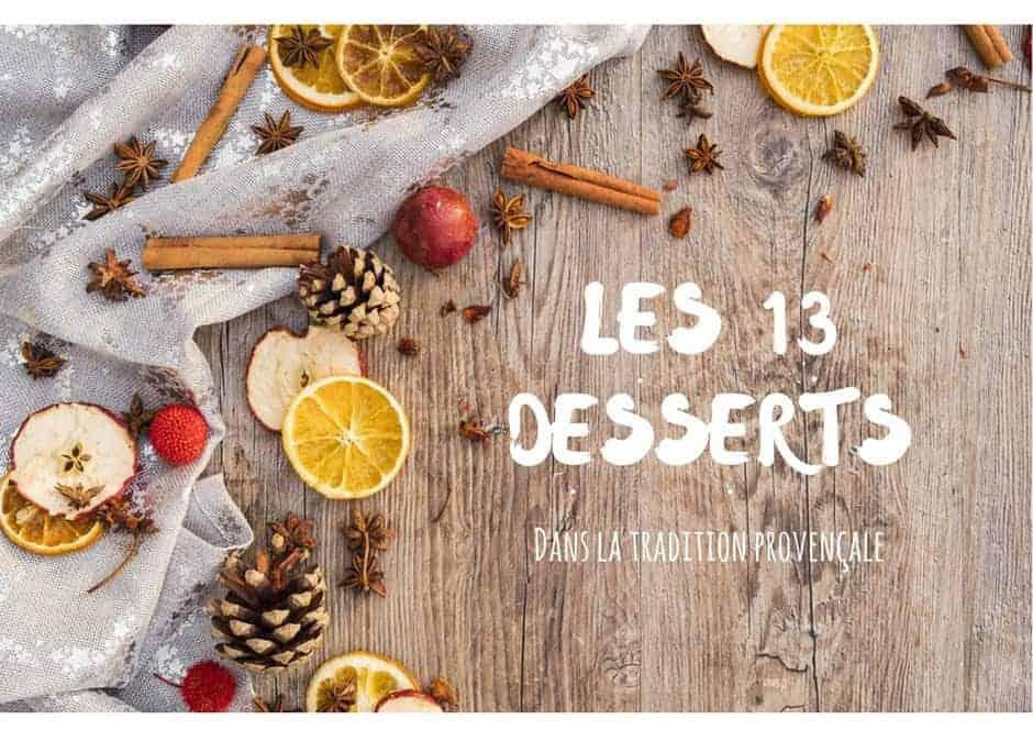 , La liste des 13 desserts dans le repas de Noël de la tradition provençale