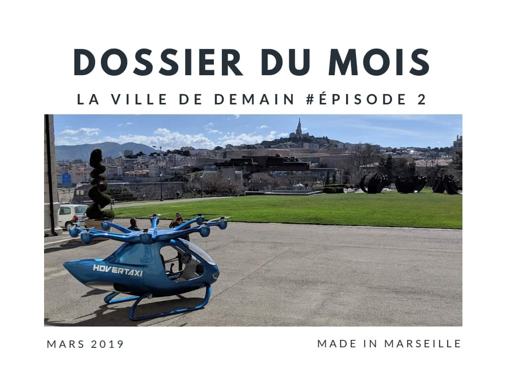 , Mobilités du futur : comment se déplacera-t-on demain ?, Made in Marseille, Made in Marseille
