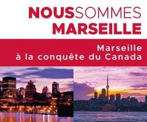 , Marseille – Canada: comme une évidence économique