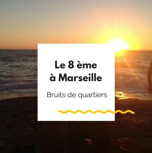 Marseille, [Guide de Marseille] Balade à la découverte du 8e arrondissement, Made in Marseille, Made in Marseille